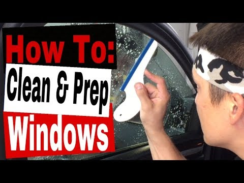 Window Tinting: How to Clean and Prep a window