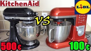 lidl vs kitchenaid robot de cuisine
