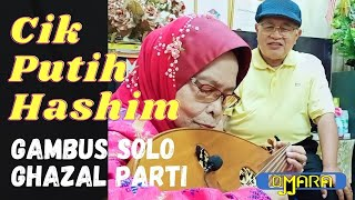 Gambus Solo Cik Putih Hashim - Nostalgia Lagu Lagu Arab Popular kegemilangan Ghazal Parti