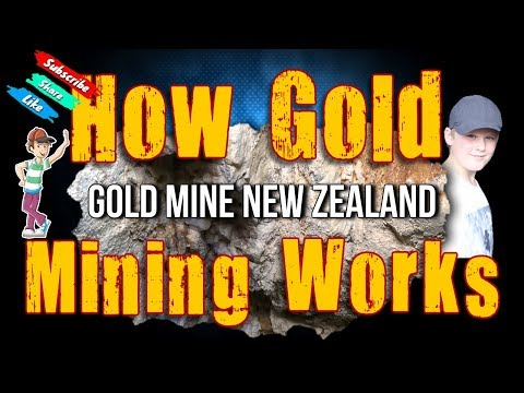 How Gold Mining Works Gold Mine New Zealand