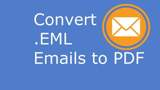 EML to PDF | Convert EML email files into PDF files