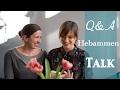 Q & A Meine Hebamme Beantwortet Eure Fragen! - Hebammen Talk - Isi And Mum L