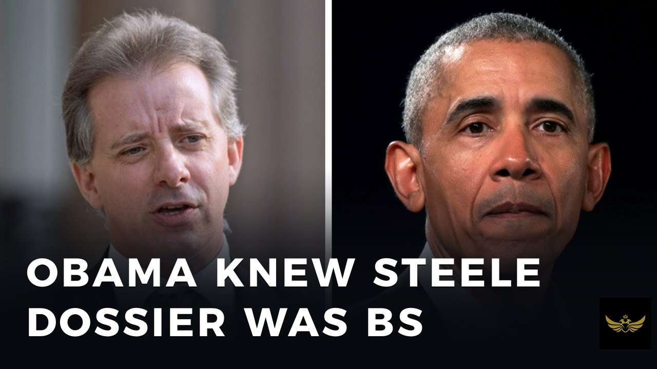Obama White House knew Steele dossier was full of lies