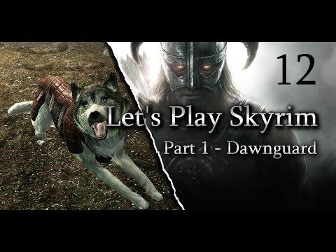 Skyrim - DAWNGUARD. Ep12 Preemptive Strike (GoodGuys)