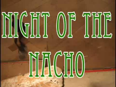 Night Of The NACHO