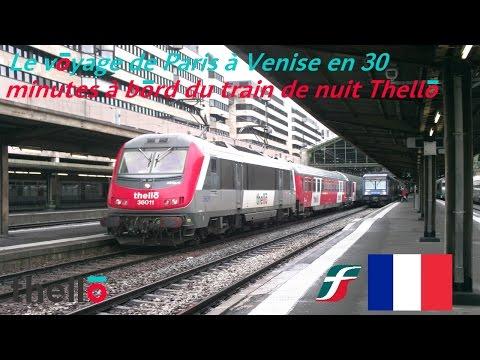 VT#13 - [Version FR] Le voyage de Paris à Venise en 30 minutes a bord du train de nuit Thello