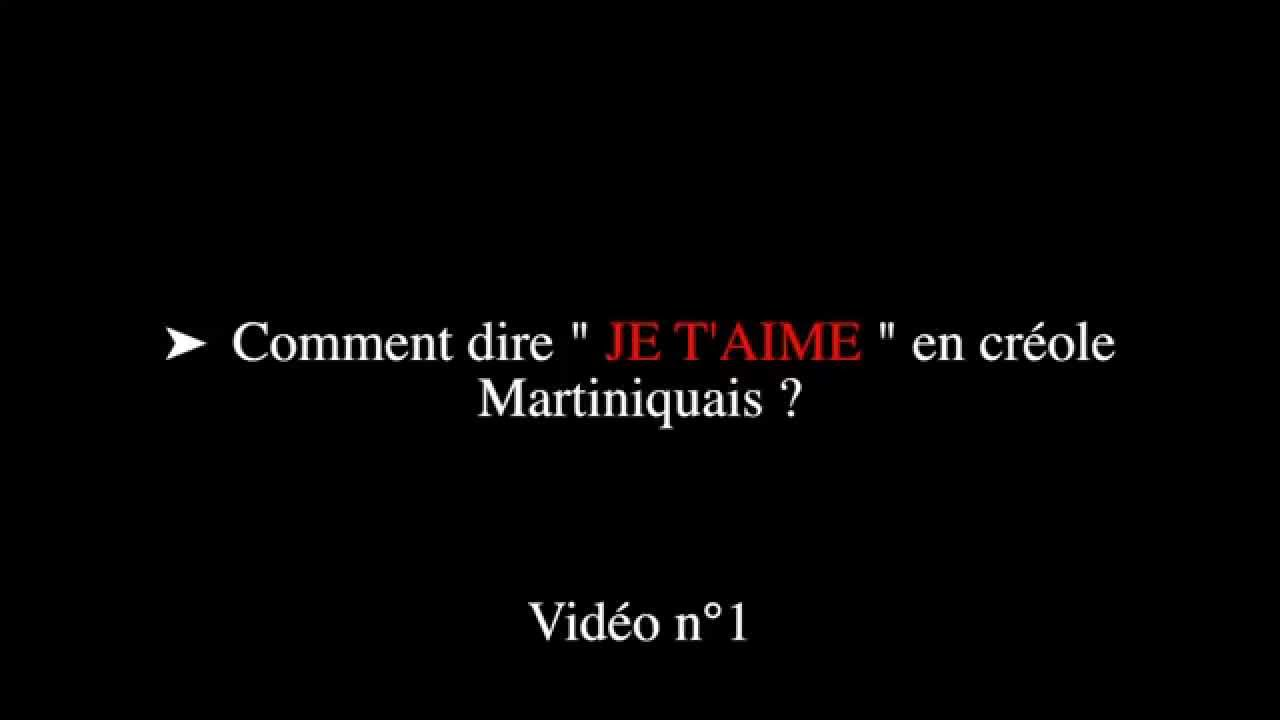 Les Plus Belles Phrases Damour En Créole Martiniquais Vidéo Hd 720p