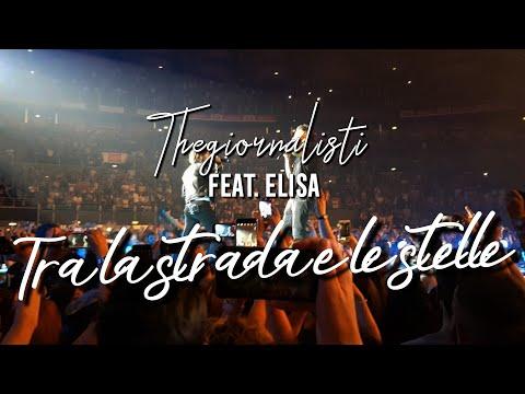 Thegiornalisti feat. Elisa - Tra la strada e le stelle Live @ Palalottomatica 09/05/17