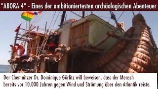 Abora 4 - Eines der ambitioniertesten archäologischen Abenteuer (11.04.2017)