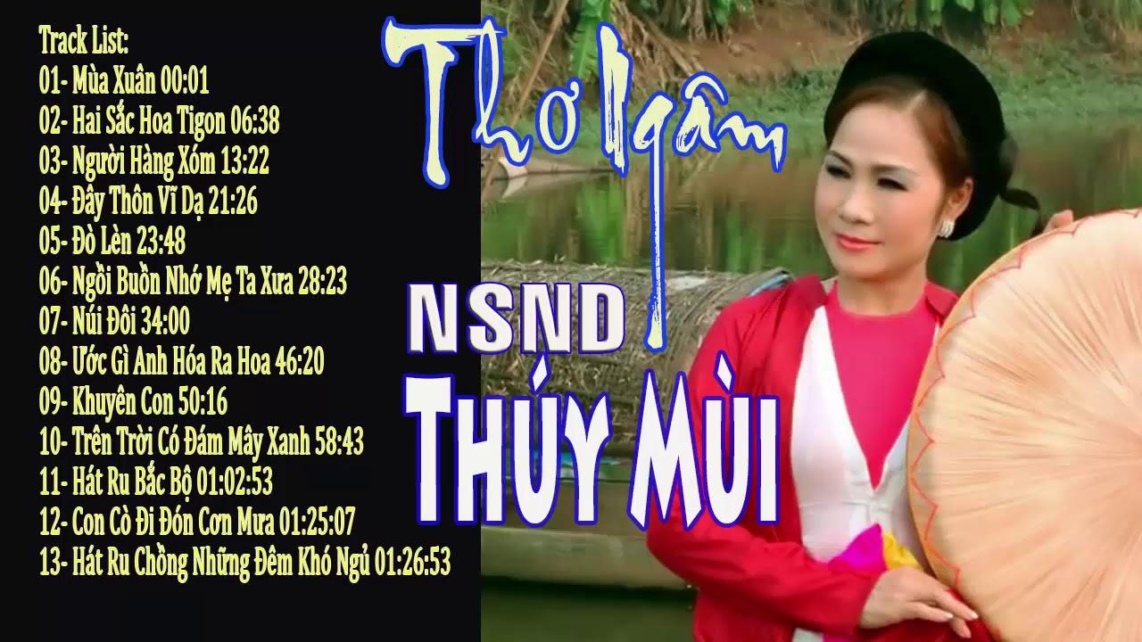 Download Thơ ngâm hay nhất    NSND Thúy Mùi diễn ngâm    Nghe mãi không chán