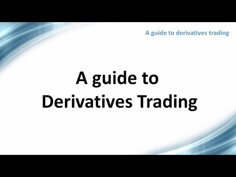 A guide to derivatives trading
