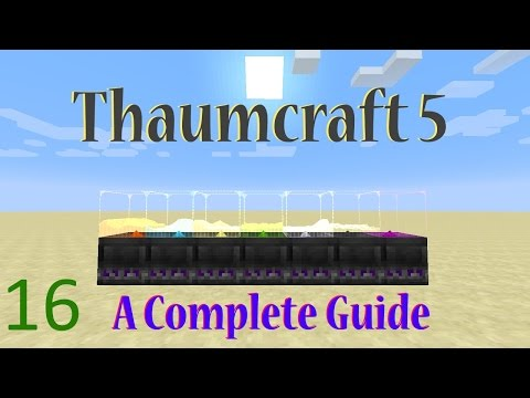 16] A Complete Guide To Thaumcraft 5 - Eldritch - YouTube