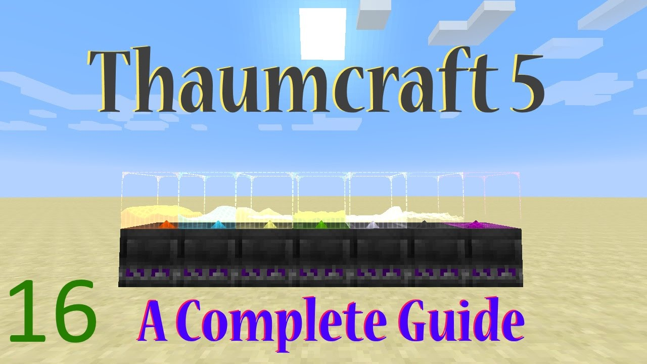 [16] A Complete Guide To Thaumcraft 5 - Eldritch