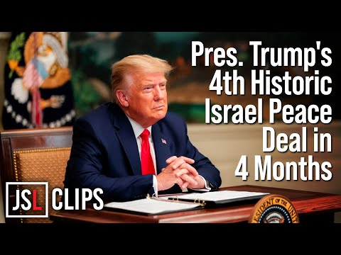 President Trump Brokers 4th Historic Israel Peace Deal in Last 4 Months