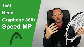 Test de la raquette de tennis Head Graphene 360+ Speed MP