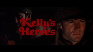 Kelly's Heroes (1970) - Intro