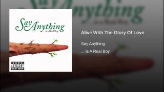 Alive With The Glory Of Love