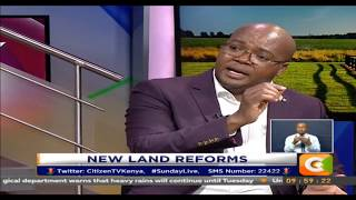 Sunday Live | Evicting Land Cartels #SundayLive