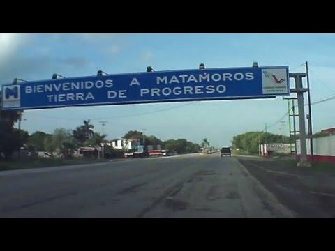 Llegando a Matamoros Tamaulipas