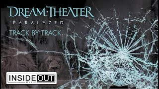 DREAM THEATER - Paralyzed (Track by Track)