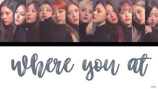 LOONA (이달의 소녀) — Where you at [Color Coded Lyrics Han/Rom/Eng]