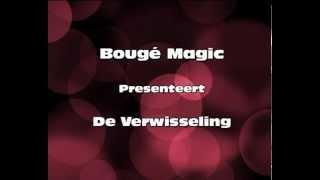 De Verwisseling Goochelaar Bougé Magic goochelen met Alex Buijk