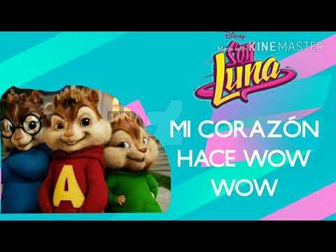 """Alvin y las Ardillas - Mi Corazón Hace Wow Wow (From """"Soy Luna""""/Audio Only)"""