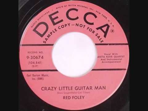 Red Foley Crazy Little Guitar Man