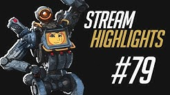 Stream Highlights #79 - the best one yet (probably)