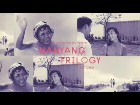 Nanyang Trilogy RESTORED - Trailer