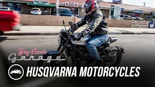 2018 Husqvarna Motorcycles - Jay Leno
