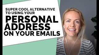 Alternative to Using Your Own Address on Your Email Marketing Campaings