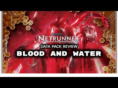 [Android: Netrunner] Red Sands Tier List - Blood and Water - // Bad Publicity