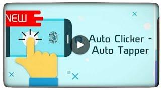 Auto Clicker - Auto Tapper Smart way to click with specific interval time via