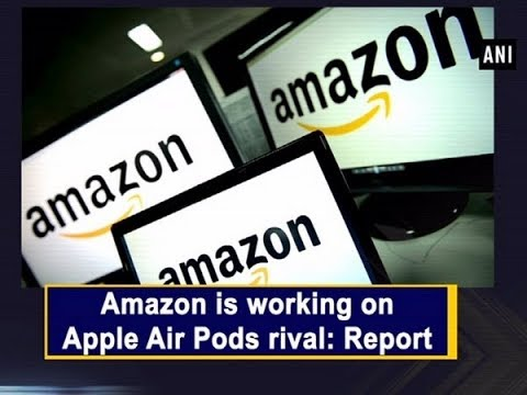 Amazon is working on Apple Air Pods rival: Report