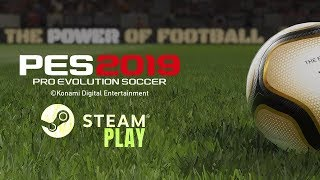 PES 2019 na STEAM PLAY [Gameplay PT-BR]