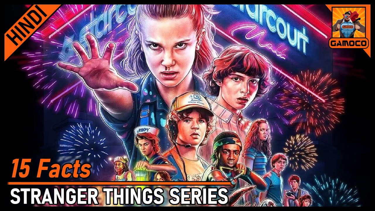 15 Shocking Stranger Things Facts [Explained In Hindi]    Salary Of The Kids ??    Gamoco हिन्दी