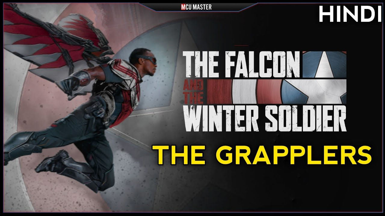 The Grapplers In The Falcon And The Winter Soldier Series Explained In Hindi
