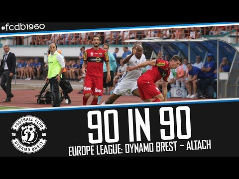 90 IN 90 | EUROPE LEAGUE: DYNAMO BREST – ALTACH
