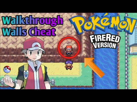 Pokémon Fire Red Walkthrough Walls Cheat || Walk Through Walls Cheat Pokémon Fire Red