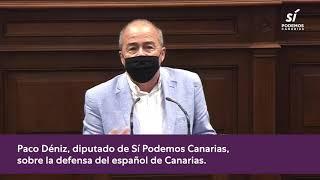 Paco Déniz sobre la necesaria protección del habla canaria 🇮🇨