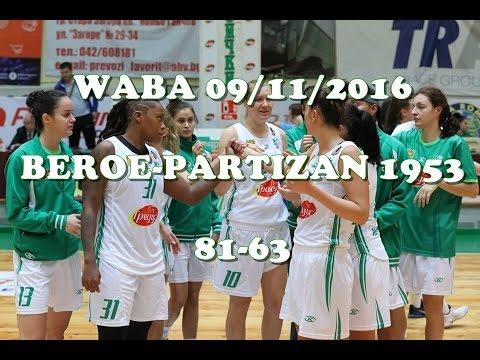 Beroe Stara Zagora : Partizan - WABA Adriatica Women Basketball League