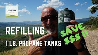 Ep. 111: Refilling 1-lb. Propane Tanks | RV camping tips tricks and how-to