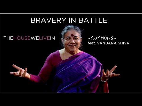 BRAVERY IN BATTLE - Commons (feat. Vandana Shiva) - Subtitles Available