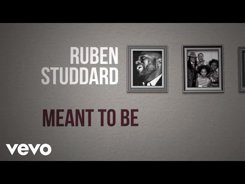 Ruben Studdard  Meant To Be Lyric