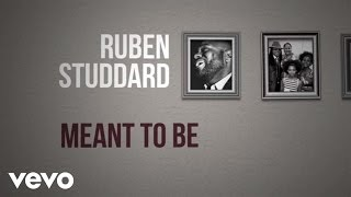 Ruben Studdard - Meant To Be (Lyric)