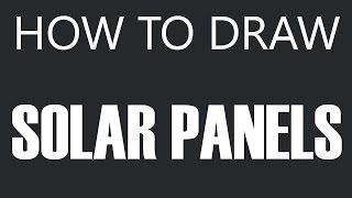 How To Draw Solar Panels - Solar Panel Drawing (Sun Panels)