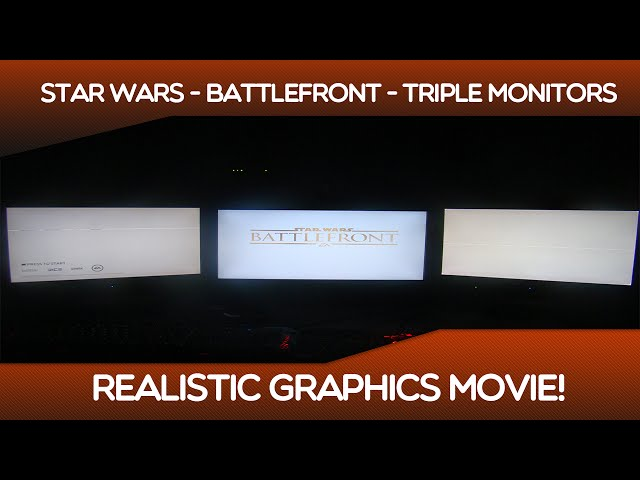 Star Wars - Battlefront - Triple Monitors Multiplayer Realistic Graphics Movie