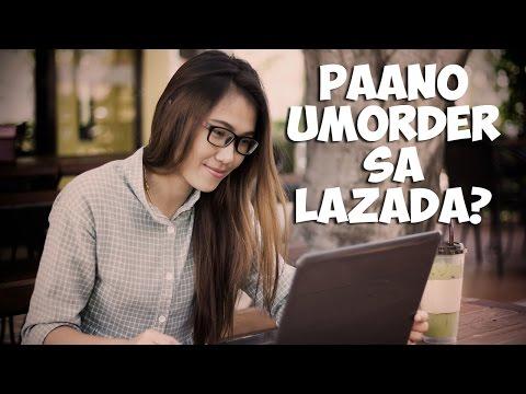 Paano Bumili, Umorder, Magbayad Sa Lazada Philippines?