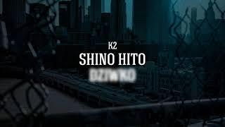 K2 - Shino Hito Dz***o | prod. Pawl0 | AUTONOMIA
